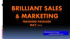 Brilliant Sales and Marketing Training Package 2015